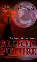 Blood Future, Blood Trilogy, Book 3