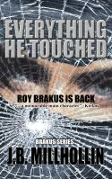 Everything He Touched (Brakus Trilogy, Book 2)